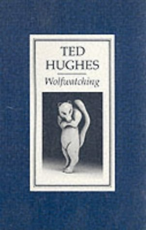 Ted Hughes wolfwatching