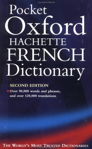 The Pocket Oxford-Hachette French Dictionary by M. Correard