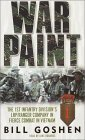 War Paint: The 1st Infantry Division's LRP Ranger Company in Fierce Combat in Vietnam
