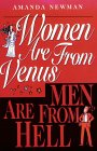 Women Are from Venus Men Are from Hell by Amanda Newman