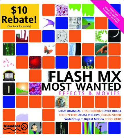 Flash MX Most Wanted Effects and Movies