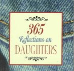 365 Reflections On Daughters