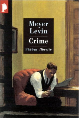 Crime by Meyer Levin