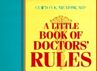 A Little Book of Doctors' Rules I