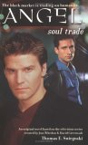 Soul Trade (Angel: Season 1, #3)