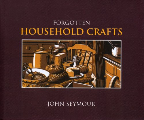 Forgotten Household Crafts