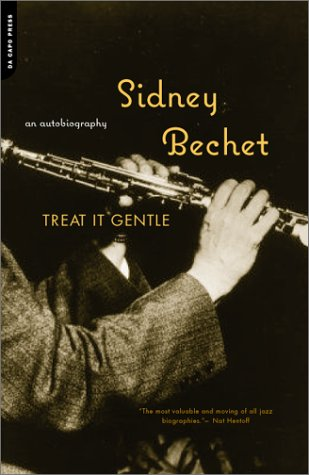 Treat It Gentle by Sidney Bechet