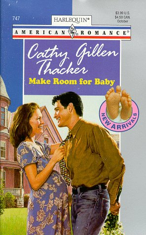 Make Room for Baby by Cathy Gillen Thacker