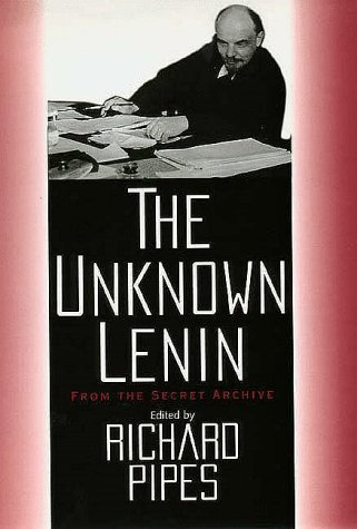 The Unknown Lenin by Vladimir Lenin