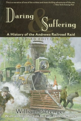 Daring and Suffering by William Pittenger