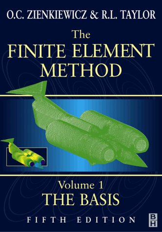 The finite element method by o c zienkiewicz reviews for Finite element methode
