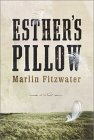 Esther's Pillow by Marlin Fitzwater