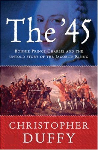 Find The '45: Bonnie Prince Charlie and the Untold Story of the Jacobite Rising PDB