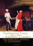 Thanksgiving Poems: a feast to honor Bernstein, Gander, Johnson, Creeley & Ashbery