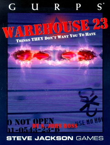 Gurps Warehouse 23 by S. John Ross