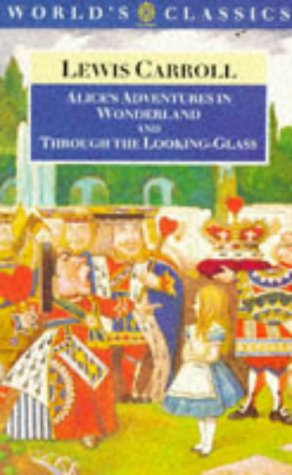 Alice's Adventures In Wonderland; And, Through The Looking Gl... by Lewis Carroll
