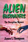 Alien Encounters: The Deception Menace