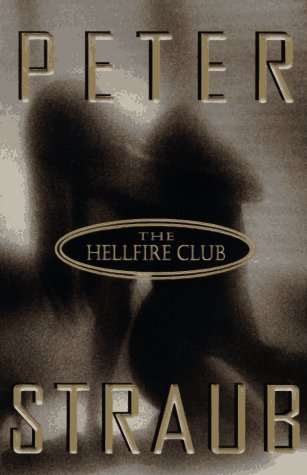 The Hellfire Club by Peter Straub