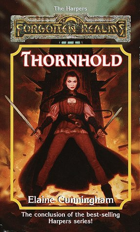 Thornhold (Forgotten Realms: The Harpers, #16; Songs & Swords, #4)