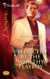 Seduced by the Wealthy Playboy: The Garrisons