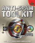 Anti-Spam Tool Kit [With CDROM]