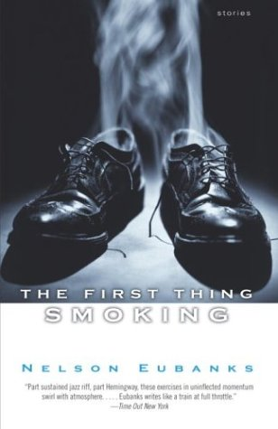 The First Thing Smoking