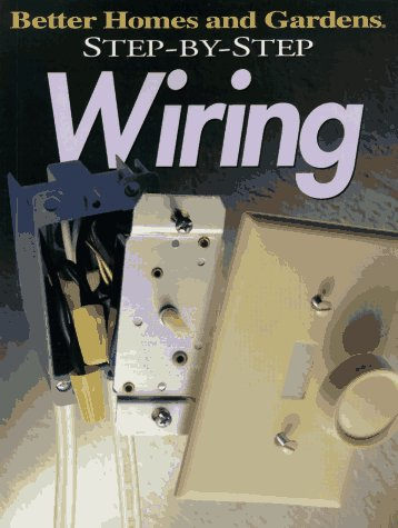 Step By Step Wiring By Better Homes And Gardens Reviews Discussion Bookclubs Lists