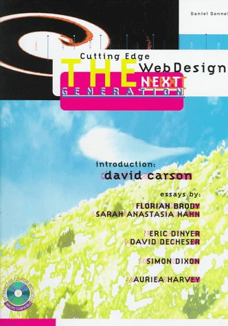 Cutting Edge Web Design: The Next Generation