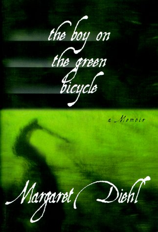 The Boy on the Green Bicycle by Margaret Diehl