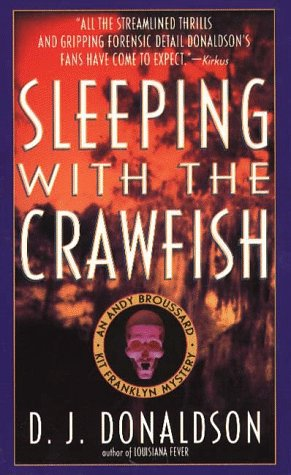 Sleeping with the Crawfish by Don J. Donaldson