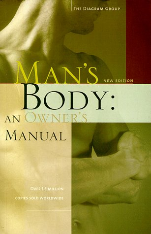 Man's Body: An Owner's Manual