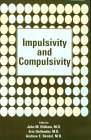 Impulsivity and Compulsivity