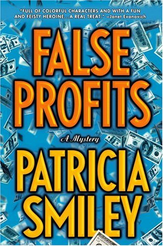 False Profits by Patricia Smiley