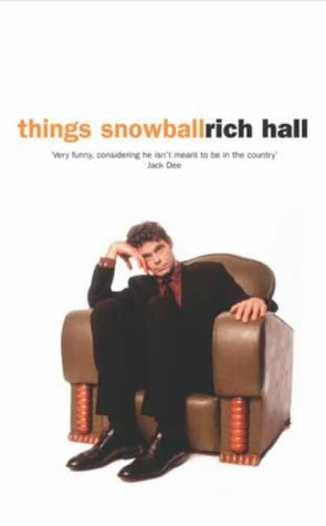 Things Snowball by Rich Hall