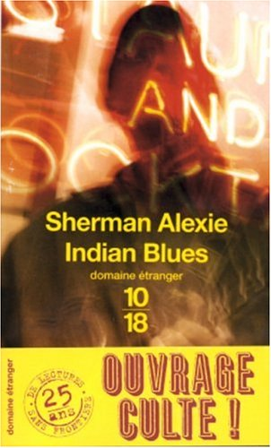 Indian Blues by Sherman Alexie