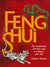Feng Shui: The Traditional Oriental Way To Enhance Your Life