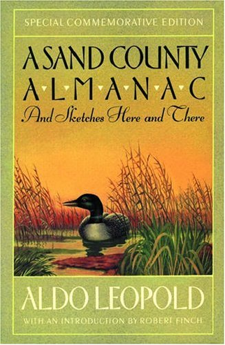 A Sand County Almanac, And Sketches Here And There