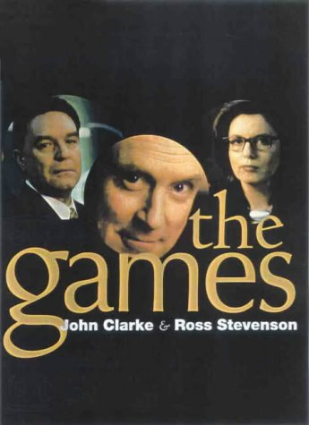 The Games by John  Clarke