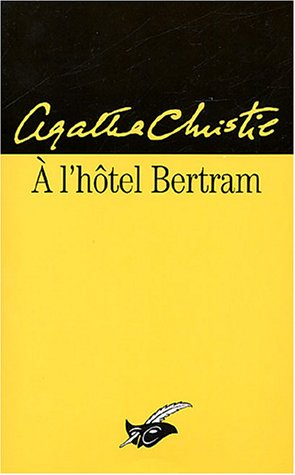 A L'hotel Bertram by Agatha Christie
