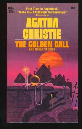 The Golden Ball and Other Stories by Agatha Christie