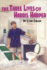 The Three Lives Of Harris Harper
