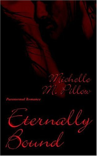 Eternally Bound by Michelle M. Pillow