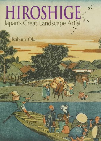 Hiroshige: Japan's Great Landscape Artist