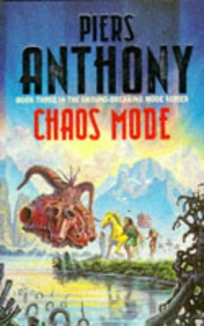 Chaos Mode by Piers Anthony