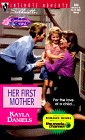 Her First Mother (Silhouette Intimate Moments No. 844)