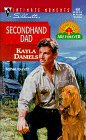 Secondhand Dad (Families Are Forever) (Silhouette Intimate Moments, 892)