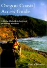 Oregon Coastal Access Guide: A Mile By Mile Guide To Scenic And Recreational Attractions