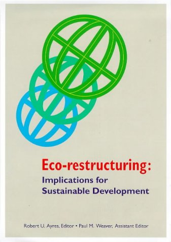 Eco Restructuring: Implications For Sustainable Development