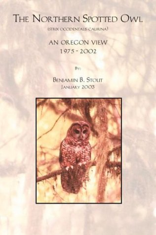 The Northern Spotted Owl: An Oregon View