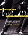 It Happened on Broadway: An Oral History of the Great White Way